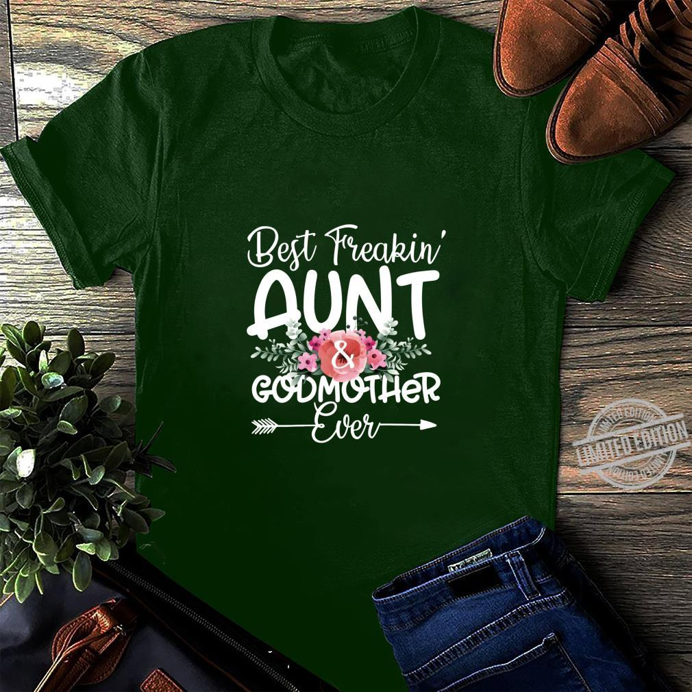 Casual Best Aunt And Godmother Ever Freakin/' /& Standard Unisex T-shirt