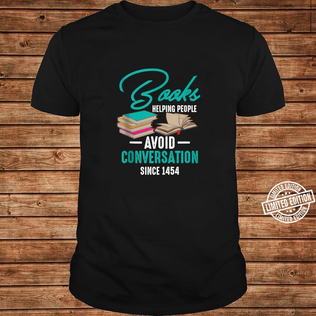 Books Helping People Avoid Conversation Reader Shirt long sleeved