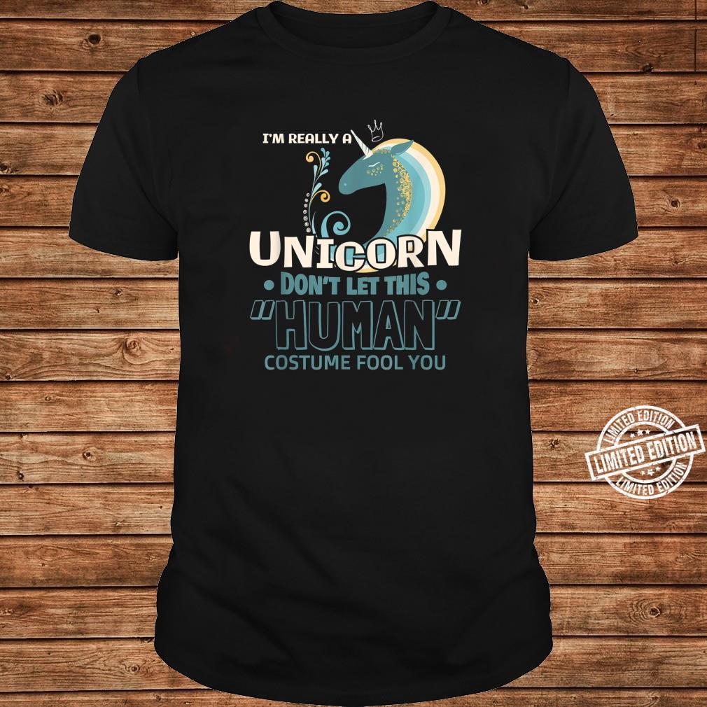 I'm really a Unicorn Halloween Costume DIY Shirt ladies tee